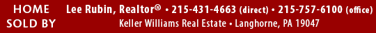 Lee Rubin, Realtor, Keller Williams Real Estate, Langhorne, PA