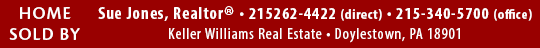 Sue Jones, Realtor, Keller Williams Real Estate, Doylestown, PA